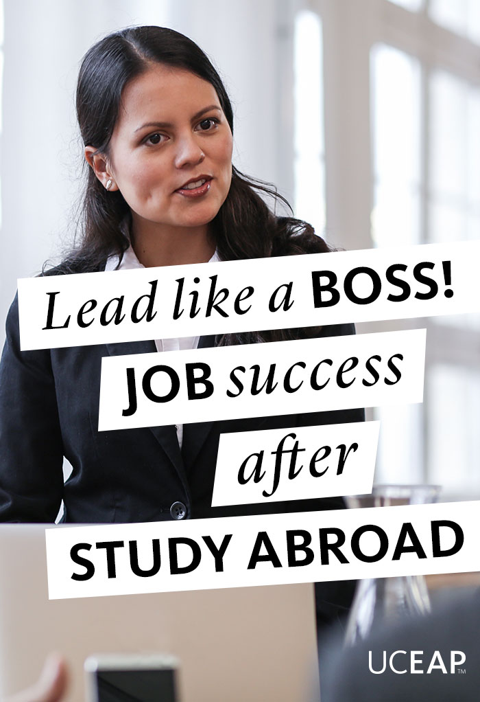 Lead like a boss! Job success after study abroad