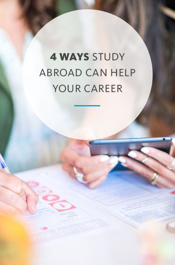 Whether you hope to work at a casual startup or multinational business, study abroad can give you the job skills to land your dream career.