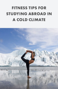 Fitness tips for studying abroad in a cold climate