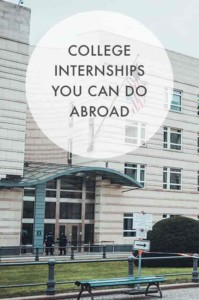 College Internships You Can Do Abroad