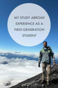 How to succeed at study abroad as a first generation college student