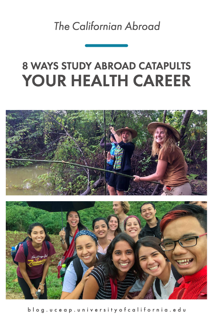 Title reads 8 ways study abroad catapults your health career with two photos. Photo one shows Two students laughing and smiling for camera as stand on a riverbank with bamboo fishing poles and photo two shows Group of young students smiling for camera, one holding open umbrella, in rainy tropical area.